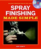 Spray Finishing Made Simple: A Book and…