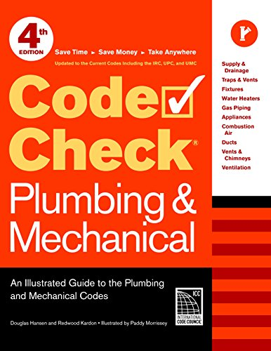 code-check-plumbing-mechanical-4th-edition-an-illustrated-guide-to-the-plumbing-and-mechanical-codes-code-check-plumbing-mechanical-an-illustrated-guide