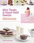 Mini Treats & Hand-Held Sweets: 100…
