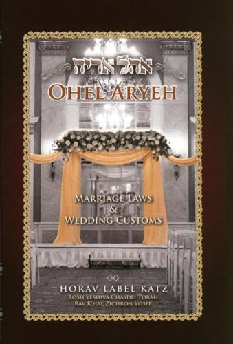 ohel-aryeh-marriage-laws-wedding-customs