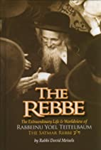 The Rebbe by Rabbi Dovid Meisels