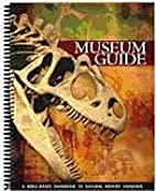 Museum Guide: A Bible-Based Handbook to…