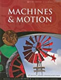 Lawrence, Debbie: Machines & Motion (God's Design for the Physical World)
