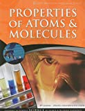 Lawrence, Debbie: Properties of Atoms & Molecules (God's Design for Chemistry & Ecology)
