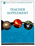 Lawrence, Debbie: God's Design for Heaven & Earth Teacher Supplement [With 2 CDROMs]
