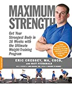 Maximum Strength: Get Your Strongest Body in…