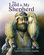 23 Psalm - The Lord Is My Shepherd: Psalm 23…