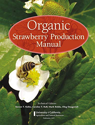 organic-strawberry-production-manual-university-of-california-agricultural-and-natural-resources
