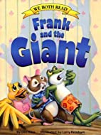Frank and the giant by Dev Ross