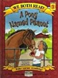 McKay, Sindy: A Pony Named Peanut (We Both Read)