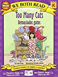 McKay, Sindy: Too Many Cats/Demasiados Gatos (We Both Read Bilingual Editions) (Spanish Edition)