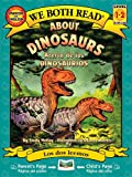 McKay, Sindy: About Dinosaurs / Acerca de los dinosaurios (We Both Read Bilingual) (Spanish Edition)
