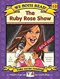 McKay, Sindy: The Ruby Rose Show (We Both Read)