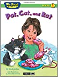 McKay, Sindy: Pat, Cat, and Rat (We Read Phonics - Level 1 (Quality))