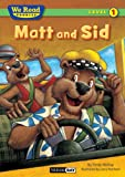 McKay, Sindy: Matt and Sid (We Read Phonics - Level 1)