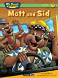 McKay, Sindy: Matt and Sid (We Read Phonics)