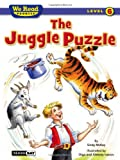 McKay, Sindy: The Juggle Puzzle (We Read Phonics - Level 6) (We Read Phonics - Level 6 (Quality))