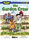 McKay, Sindy: The Garden Crew (We Read Phonics)