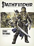 Baur, Wolfgang: Pathfinder #1 Rise Of The Runelords: Burnt Offerings (Pathfinder; Rise of the Ruinlords)