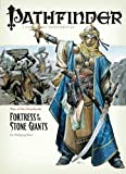 Baur, Wolfgang: Pathfinder #4 Rise Of The Runelords: Fortress Of The Stone Giants (Pathfinder; Rise of the Ruinlords)