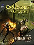 Baur, Wolfgang: GameMastery Module: Crucible of Chaos