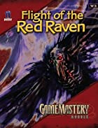 Flight of the Red Raven by David Schwartz