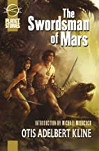 The Swordsman of Mars by Otis Adelbert Kline