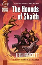 The Hounds of Skaith by Leigh Brackett