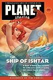 Merritt, A.: The Ship of Ishtar (Planet Stories Library)