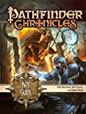 Bulmahn, Jason: Pathfinder Chronicles: NPC Guide (Pathfinder Chronicles Supplement)