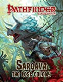 Wiker, J. D.: Pathfinder Companion: Sargava, the Lost Colony