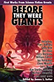 Anthony, Piers: Before They Were Giants: First Works from Science Fiction Greats (Planet Stories)