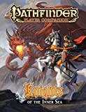 Kenson, Steve: Pathfinder Player Companion: Knights of the Inner Sea