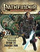 Pathfinder Adventure Path #64: Beyond the…