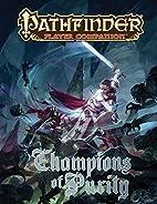 Pathfinder Player Companion: Champions of…