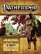 Pathfinder Adventure Path #83: The Slave…