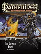Pathfinder Adventure Path #90: The Divinity…