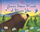 Guess How Much I Miss You (Record a Story)…