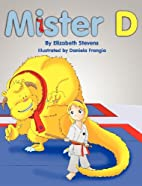 Mister D: A Children's Picture Book About…