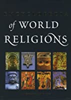 The Encyclopedia of World Religions by…