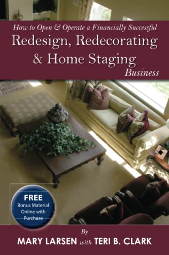 how-to-open-operate-a-financially-successful-redesign-redecorating-and-home-staging-business-with-companion-cd-rom