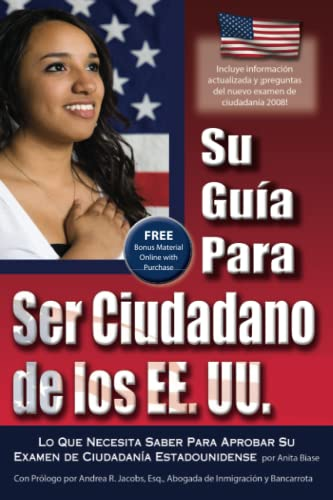 your-us-citizenship-guide-what-you-need-to-know-to-pass-your-us-citizenship-test-with-companion-cd-romspanish-spanish-edition