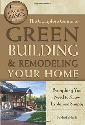 the-complete-guide-to-green-building-remodeling-your-home-everything-you-need-to-know-explained-simply-back-to-basics-back-to-basics-building