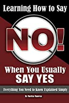 Learning How to Say No When You Usually Say…