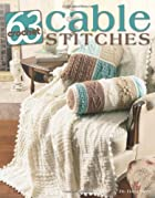 63 Cable Stitches to Crochet Leisure Arts…