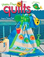 Happy Days Quilts (Leisure Arts #3989) by…