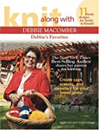 Knit Along With Debbie Macomber: Debbie's…