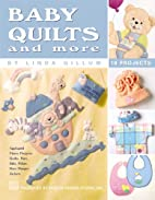 Baby Quilts and More (Leisure Arts #3370) by…