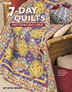 7-Day Quilts by Rita Weiss