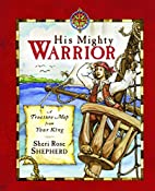 His Mighty Warrior: A Treasure Map from Your…